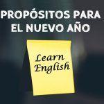 Aprender inglés, uno de los mejores propósitos para el nuevo año