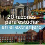 20 imbatibles razones por las que todos deberíamos estudiar en el extranjero